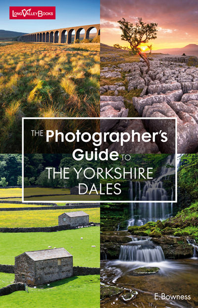 The Photographer's Guide to The Yorkshire Dales